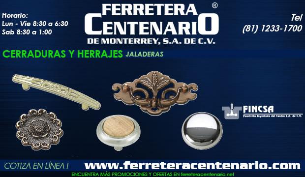jaladeras fincsa cerraduras herrajes ferretera centenario monterrey mexico