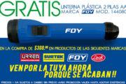 Gratis Linterna marca Foy en la compra de $300MXN de las marcas Urrea, Surtek, Lock y Foy. ¡Ven por la tuya!