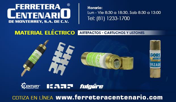 material electrico cartuchos listones ferretera centenario monterrey mexico