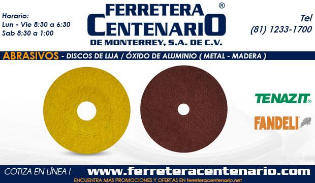 discos lija madera metal oxido de aluminio ferretera centenario monterrey mexico abrasivos