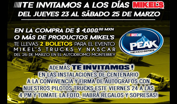 MIKEL'S TRUCKS Y NASCAR en Monterrey