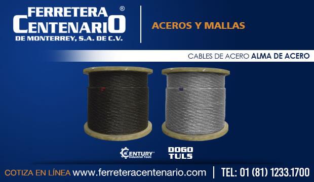 cables de acero alma de acero mallas ferretera centenario monterrey mexico