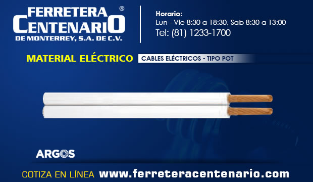 cables electricos material tipo POT ferretera centenario monterrey mexico