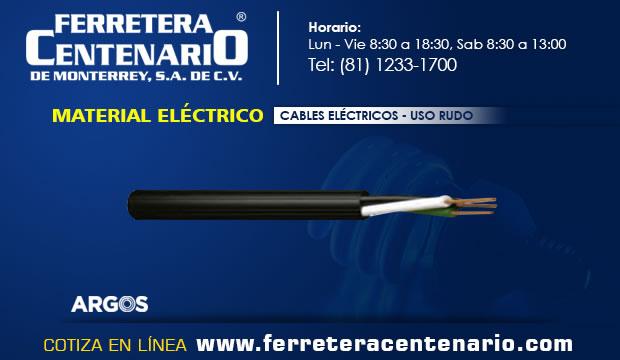 material electrico uso rudo cables ferretera centenario monterrey mexico herramientas