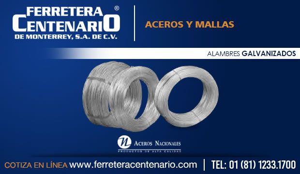 alambres aceros mallas galvanizados ferretera centenario monterrey mexico