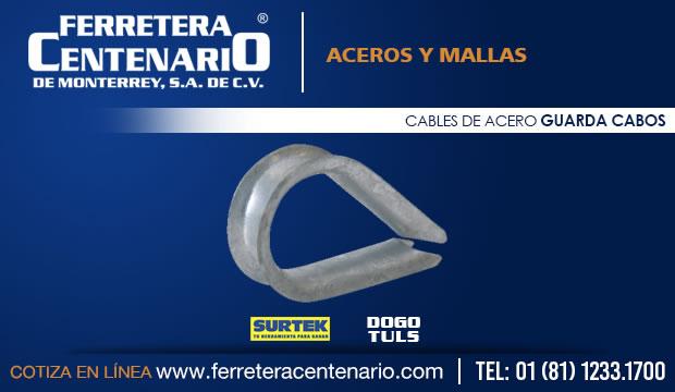 cables de acero guarda cabos aceros mallas ferretera centenario monterrey mexico