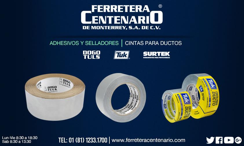 cintas ductos adhesivos selladores ferretera centenario monterrey mexico