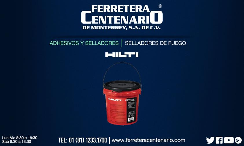 selladores fuego hilti adhesivos selladores ferretera centenario monterrey mexico