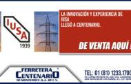 IUSA llegó a Ferretera Centenario