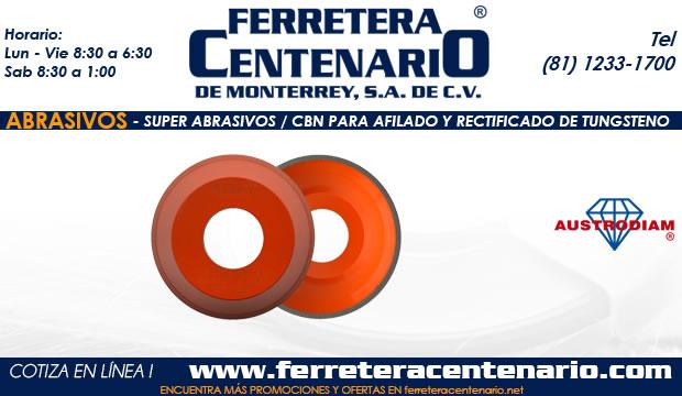 Super Abrasivos CBN Adilado Reftificado Tungsteno ferretera centenairo monterrey mexico