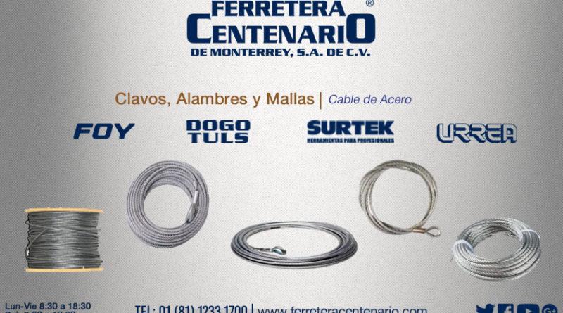 cables de acero ferretera centenario monterrey mexico mallas aceros cable clavos herramientas
