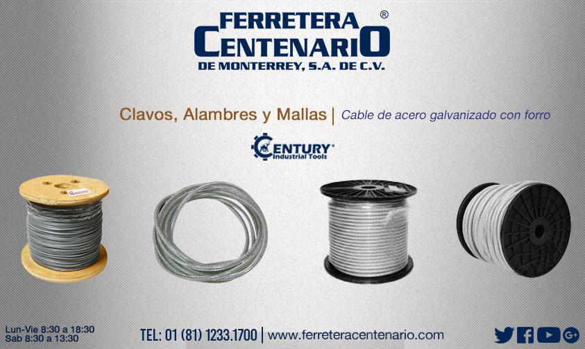 cable galvanizado cno forro ferretera centenario monterrey mexico