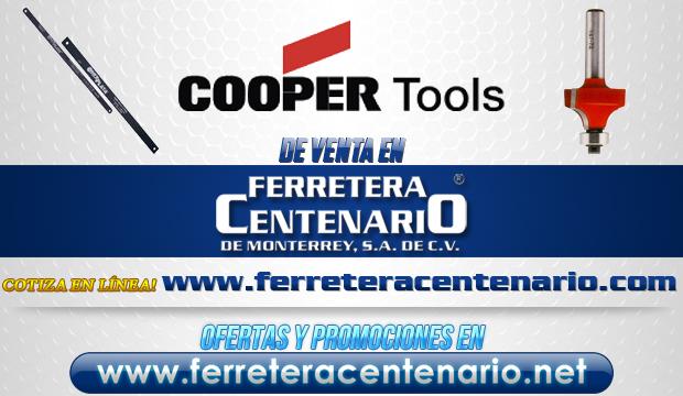 Cooper Tools » Tienda de Herramientas - Ferretera Centenario - La Ferretería más grande de Monterrey