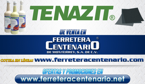 Tenazit » Tienda de Herramientas - Ferretera Centenario - La Ferretería más grande de Monterrey