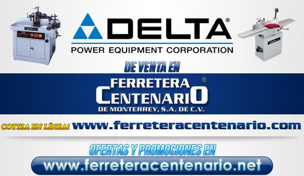 Delta » Tienda de Herramientas - Ferretera Centenario - La Ferretería más grande de Monterrey