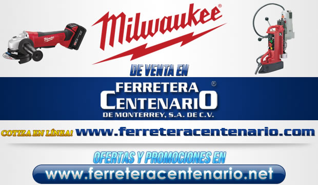 Milwaukee venta Monterrey herramientas