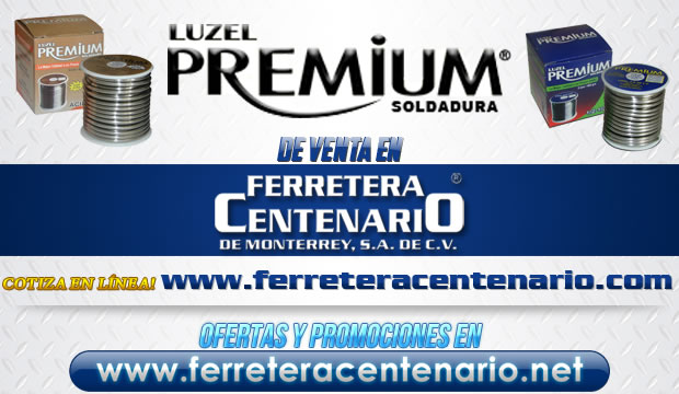 soldadura Luzel Premium venta Monterrey Mexico