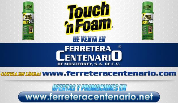 Touch 'n Foam venta Monterrey Mexico