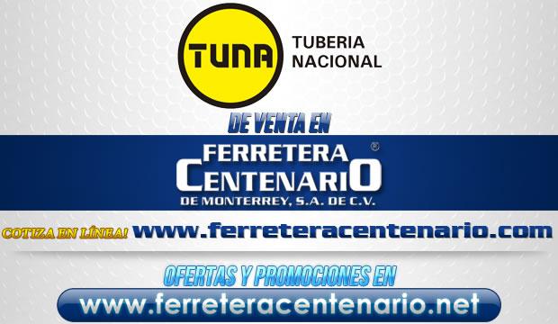 Tuna Tuberia Nacional venta Monterrey Mexico