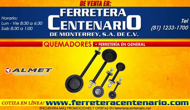 Quemadores, Almet, venta monterrey, ferretera centenario, ferreteria