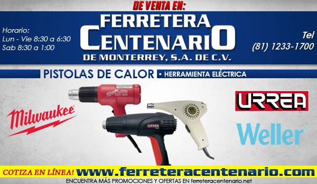 pistolas de calor herramientas electricas monterrey ferretera centenario