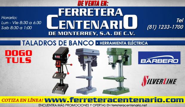 taladros de banco ferretera centenario de monterrey herramientas electricas