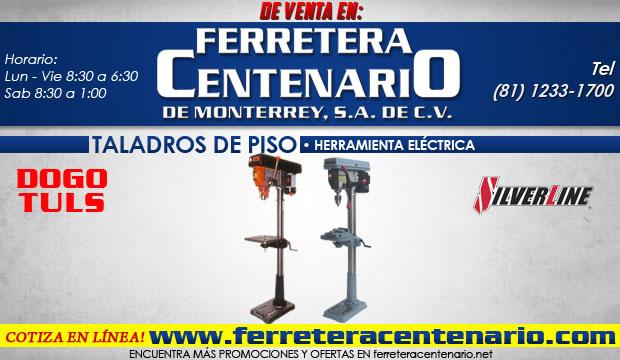 taladros de piso herramientas electricas ferretera centenario de monterrey