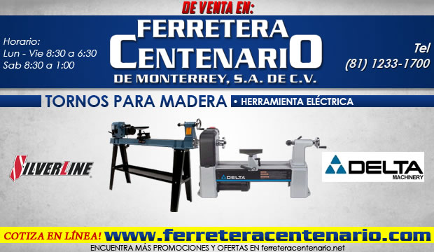 tornos para madera herramientas electricas ferretera centenario de monterrey