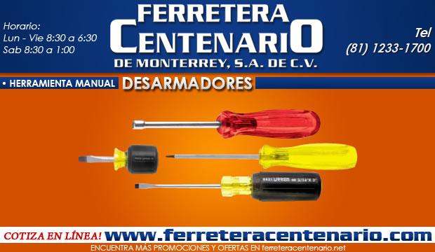 desarmadores ferreteracentenario de monterrey herramientas
