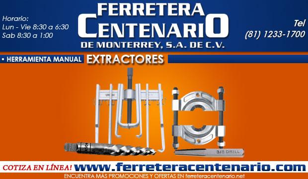 extractores herramientas ferretera centenario de monterrey