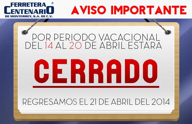 aviso importante » Tienda de Herramientas - Ferretera Centenario - La Ferretería más grande de Monterrey