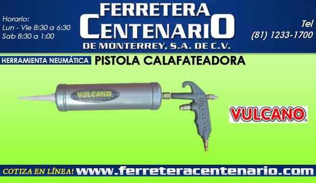 pistola calafateadora herramientas neumaticas ferretera centenario de monterrey