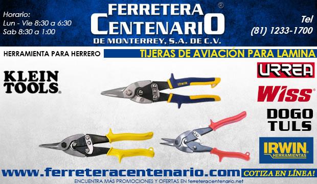 tieras de aviación para lamina ferretera centenario de monterrey herramientas