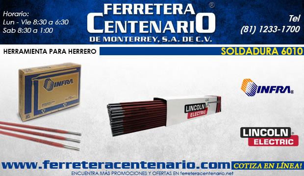 soldaduras 6010 ferretera centenario de monterrey ferretera centenario de monterrey herrero herramientas herreria