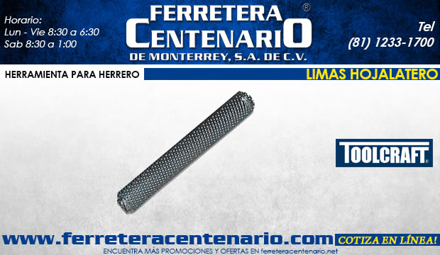 limas hojalatero ferretera centenario de monterrey herramientas herrero herreria