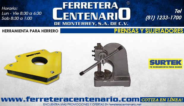 prensas sujetadores herramientas herrero herreria ferretera centenario de monterrey