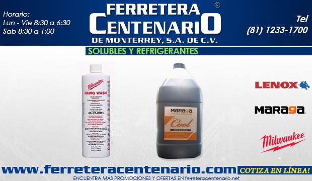 solubles y refrigerantes herramientas corte metal ferretera centenario de monterrey