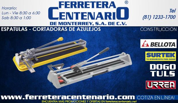 cortadoras de azulejos, ferretera centenario de monterrey, herramientas construccion, albañil, albañileria