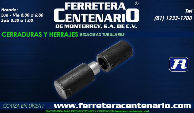 bisagra tubular ferretera centenario de monterrey mexico herramientas