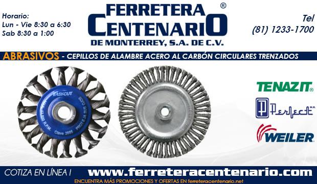 cepillos de alambre circulares trenzados acero al carbon ferretera centenario de monterrey mexico abrasivos