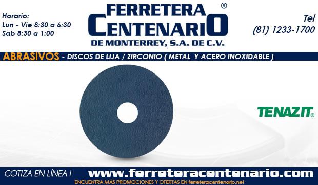 discos lija zirconio metal acero inoxidable ferretera centenario monterrey mexico