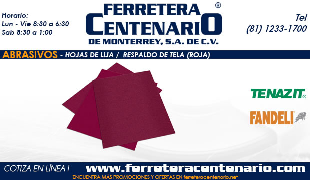 hojas de lija respaldo tela roja ferretera centenario  monterrey mexico abrasivos