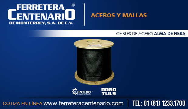 cable de acero alma de fibra ferretera centenario monterrey mexico