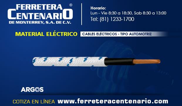 cables materiales electricos automotriz tipo ferretera centenario monterrey mexico norte