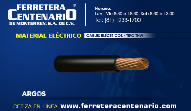 cables electricos material ferretera centenario monterrey mexico tipo THW