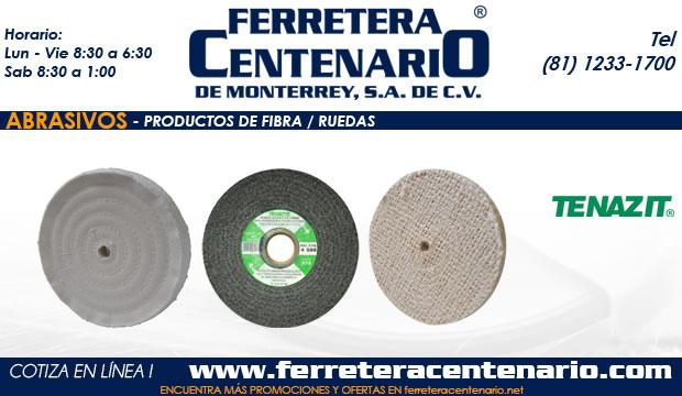 productos de fibra abrasivos ruedas tenazit ferretera centenario monterrey