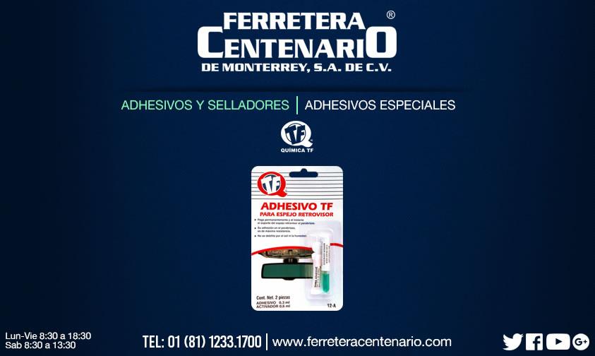 adhesivos especiales selladores ferretera centenario monterrey mexico