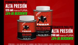 pegamento pvc alta presion Furia oferta descuento Ferretera Centenario Monterrey Mexico