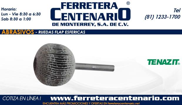 ruedas flap esfericas ferretera centenario monterrey abrasivos mexico