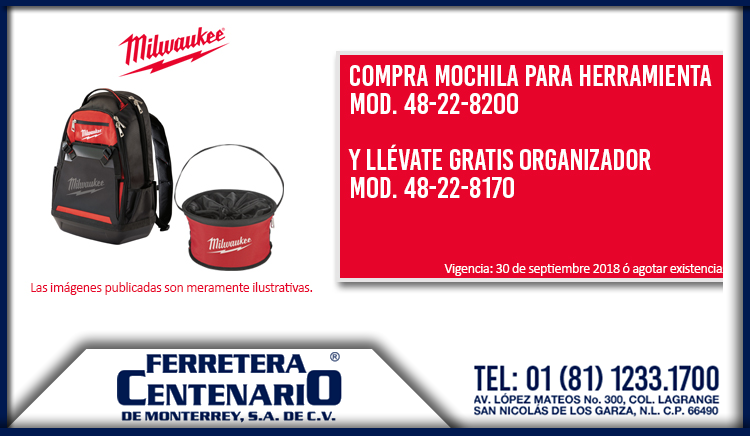 promocion promo mochila milwaukee organizador herramientas ferretera centenario monterrey mexico